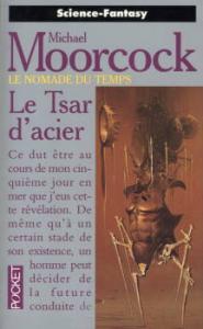 Le Tsar d'acier de Michael MOORCOCK (Pocket SF)