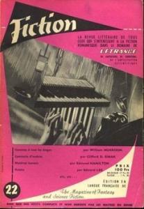 Fiction n° 22 de Edmond HAMILTON, Clifford Donald SIMAK, Bernard MANIER, Les EDWARDS, William MORRISON, Marcel SCHWOB (Fiction)