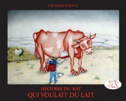Histoire du Rat qui voulait du lait (+1 CD audio)
