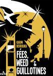 Fées, weed et guillotines : petite fantasie pleine d'urbanité