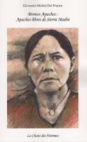Bronco Apaches : Apaches libres de Sierra Madre