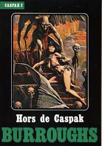 Hors de Caspak de Edgar Rice BURROUGHS, Francis LACASSIN (Heroic fantasy)