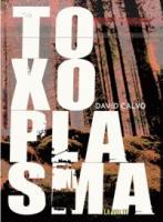 Toxoplasma de David CALVO (La VOLTE)