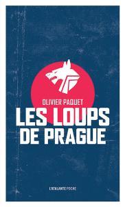 Les Loups de Prague de Olivier  PAQUET (La Petite Dentelle)