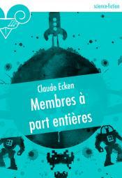 Membres à part entière de Claude ECKEN