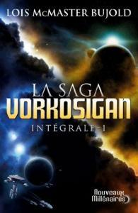 La Saga Vorkosigan - Intégrale - 1 de Lois McMaster BUJOLD (Nouveaux Millénaires)