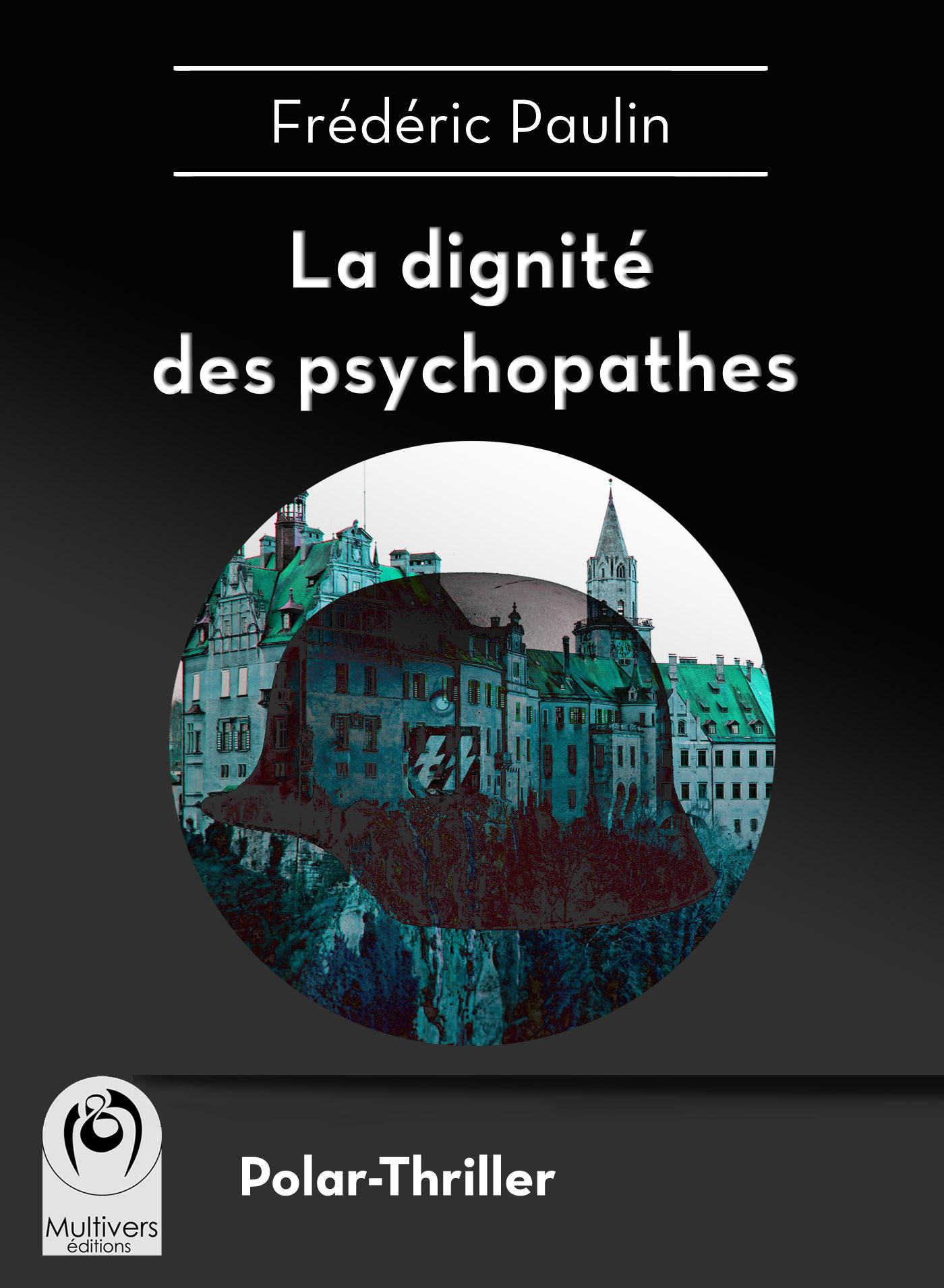 La dignité des psychopathes
