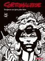 Corto Maltese en noir et blanc relié - Toujours un peu plus loin de Hugo PRATT