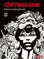 Corto Maltese en noir et blanc relié - Toujours un peu plus loin de Hugo PRATT (Casterman)