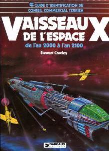 Vaisseaux de l'espace de l'an 2000 à l'an 2100 de Stewart COWLEY (DARGAUD)