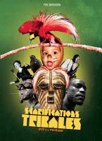 Scarifications tribales instru et mentales