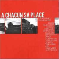 A Chacun Sa Place