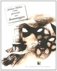 Johan Heliot vous présente ses hommages de Johan HELIOT, Michel  JEURY (La Bibliothèque voltaïque)