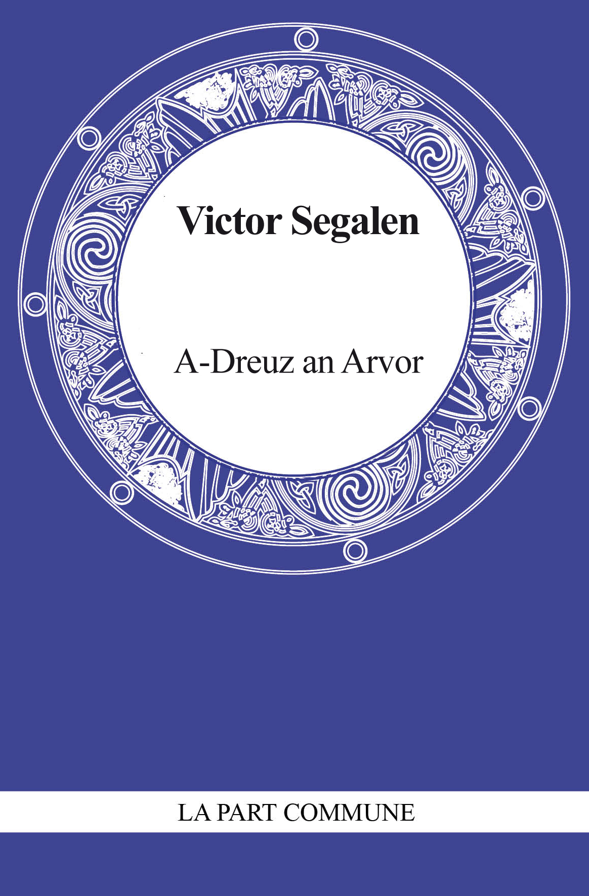 ar dreuz et dans un monde sonore de victor segalen l 39 autre livre. Black Bedroom Furniture Sets. Home Design Ideas