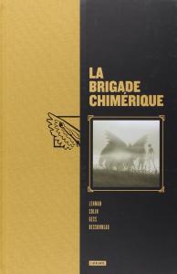 La brigade chimérique, Intégrale de Serge LEHMAN, Fabrice COLIN (Flambant 9)