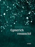 Eymerich ressuscité de Valerio EVANGELISTI (La VOLTE)