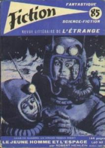 Fiction n° 85 de Robert A. HEINLEIN, Jacques STERNBERG, James BLISH, Roland TOPOR, Jean RAY, Thomas OWEN, Demètre IOAKIMIDIS, Alain DORÉMIEUX, Martine THOMÉ, F. HODA (Fiction)