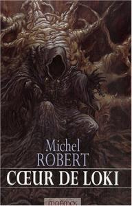 Coeur de Loki de Michel ROBERT (Icares)