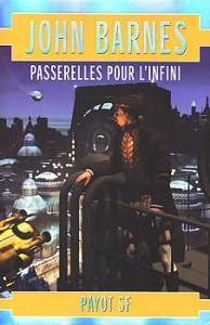 Passerelles pour l'infini de John BARNES (Payot SF)