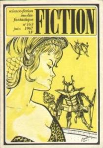 Fiction n° 163 de Thomas Michael DISCH, Larry NIVEN, Guy SCOVEL, Tom GODWIN, Stephen BARR, Gérard KLEIN, Luc VIGAN, Jacques GOIMARD (Fiction)