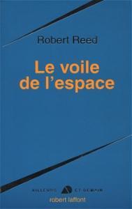 Le Voile de l'espace de Robert REED (Ailleurs et demain)
