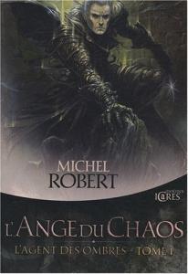 L'Ange du Chaos de Michel ROBERT (Icares)