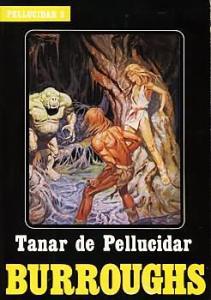 Tanar de Pellucidar de Edgar Rice BURROUGHS (Heroic fantasy)