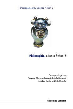 Philosophie, science-fiction ?