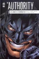 The Authority : Les années Stormwatch Tome 2 de  COLLECTIF, Warren ELLIS (DC Essentiels)