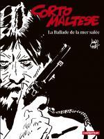Corto Maltese en noir et blanc relié - La Ballade de la mer salée de Hugo PRATT (Casterman)