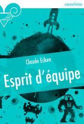 Esprit d'équipe de Claude ECKEN