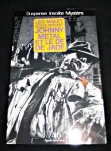 Johnny Métal et le dé de jade de Léo MALET (Le Miroir obscur)