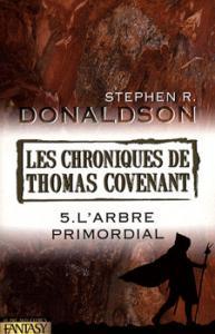 L'Arbre primordial de Stephen R. DONALDSON (Fantasy)