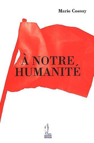 A notre humanité