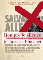 Rompre le silence je t'accuse Pinochet