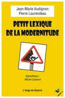 Petit Lexique de la modernitude