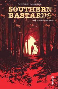 Southern Bastards Tome 4 de Jason AARON (Urban indies)