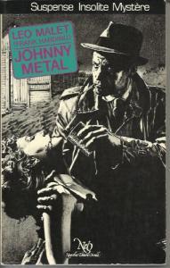 Johnny Métal de Léo MALET (Le Miroir obscur)