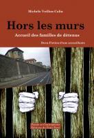 Hors les murs, Accueil des familles de détenus