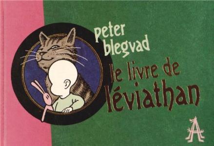 Le livre de Léviathan - Fauve d'Angoulême - Prix révélation 2014 de Peter BLEGVAD (APOCALYPSE)