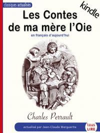 Les Contes de ma mère l'oie en français d'aujourd'hui