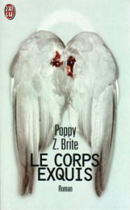 Le Corps exquis de Poppy Z. BRITE (J'ai Lu)