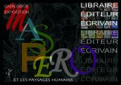 CATALOGUE DE L'EXPOSITION LES PAYSAGES HUMAINS : François Maspero libraire, éditeur, écrivain de  COLLECTIF
