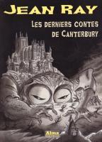 Les Derniers contes de Canterbury de Jean RAY, H. DE HOVRE, Arnaud HUFTIER (Jean Ray)