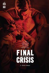 Final Crisis - Tome 3 de Grant MORRISON (DC Classiques)