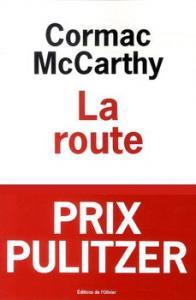 La Route de Cormac McCARTHY (L'OLIVIER)