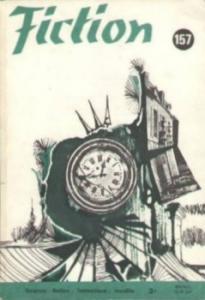 Fiction n° 157 de Roger ZELAZNY, Robert J. TILLEY, Robert BLOCH, Nathalie HENNEBERG, George Sumner ALBEE, Demètre IOAKIMIDIS, Jacques GOIMARD, Gérard KLEIN, Pierre STRINATI (Fiction)
