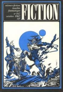Fiction n° 167 de Walter Michael MILLER, Mildred CLINGERMAN, George P(aul) ELLIOTT, Richard M(ilton) McKENNA, Gabriel DEBLANDER, Gérard KLEIN (Fiction)
