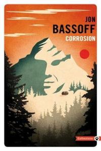 Corrosion de Jon BASSOFF (Totem)