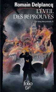 L'Éveil des Réprouvés de Romain DELPLANCQ (Folio SF)